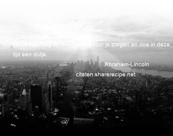 Citaten Tijd Net : Abraham lincoln citaten aforismen citeert de grote