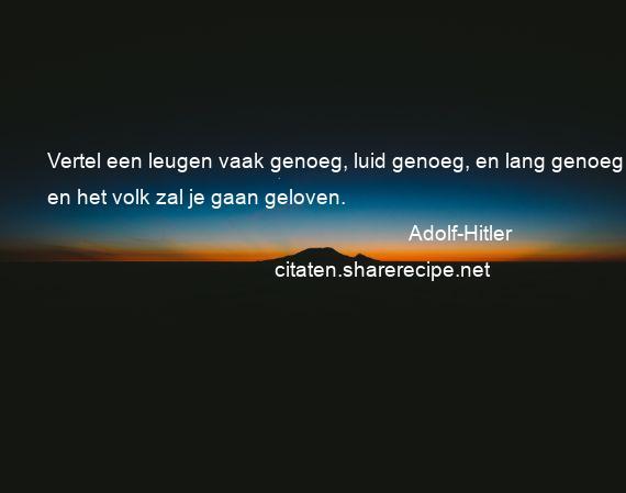 Citaten Hitler Xiaomi : Citaten over geloven aforismen citeert de grote