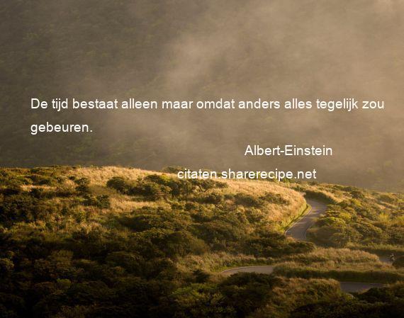 Citaten Vrije Tijd : Albert einstein citaten aforismen citeert de grote