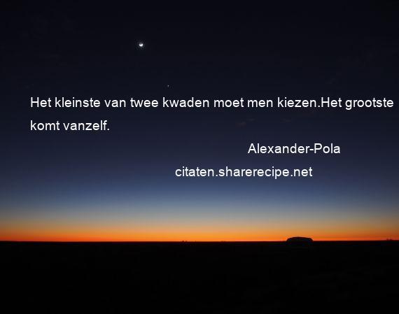 Alexander Pola Het Kleinste Van Twee Kwaden Moet Men Kiezen
