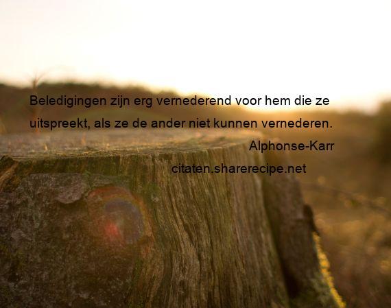 Citaten Voor Hem : Alphonse karr citaten aforismen citeert de grote