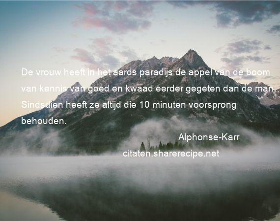 Citaten Goed En Kwaad : Alphonse karr citaten aforismen citeert de grote