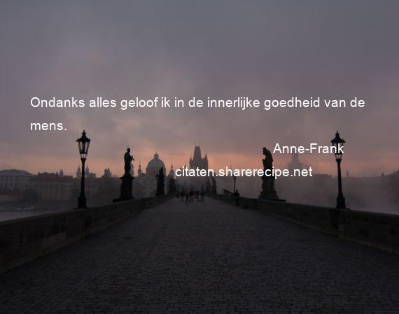 Citaten Van Anne Frank : Anne frank citaten aforismen citeert de grote