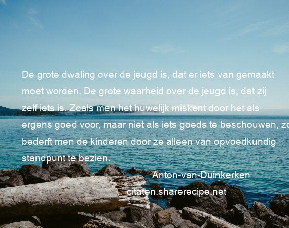 Citaten Over Jeugd : Anton van duinkerken citaten aforismen citeert de grote