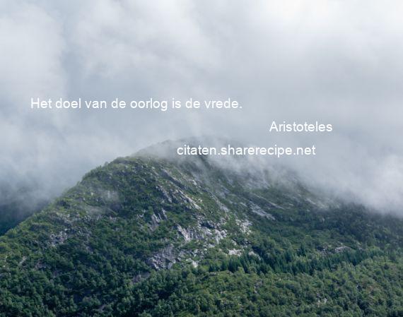 Citaten Oorlog En Vrede : Aristoteles citaten aforismen citeert de grote