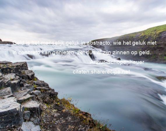 Citaten Geld Gelda : Arthur schopenhauer citaten aforismen citeert de grote