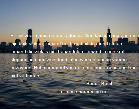 Bertolt Brecht Citaten Aforismen Citeert De Grote