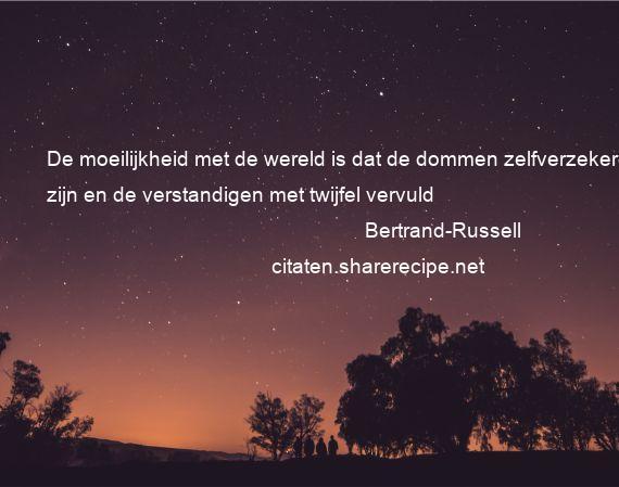 Filosofische Citaten Kennis : Bertrand russell citaten aforismen citeert de grote