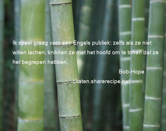 Bob Hope Ik Speel Graag Voor Een Engels Publiek Zelfs Als