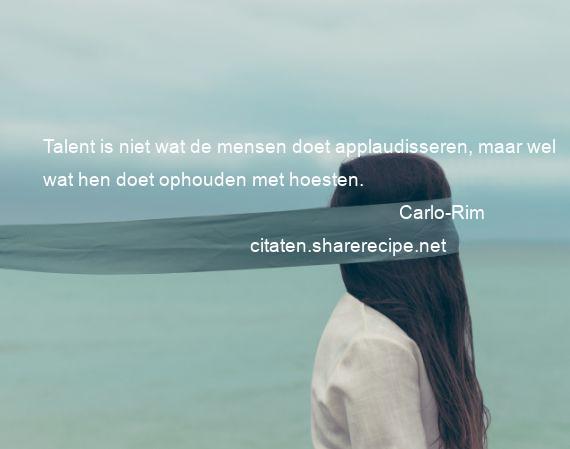Citaten Over Talent : Carlo rim citaten aforismen citeert de grote gedachten
