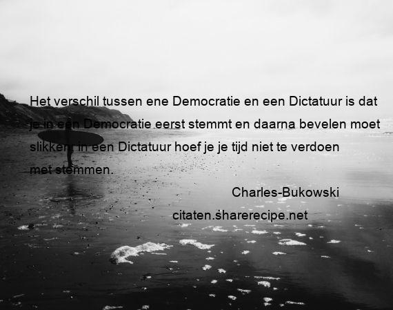 Citaten Democratie Live : Charles bukowski citaten aforismen citeert de grote