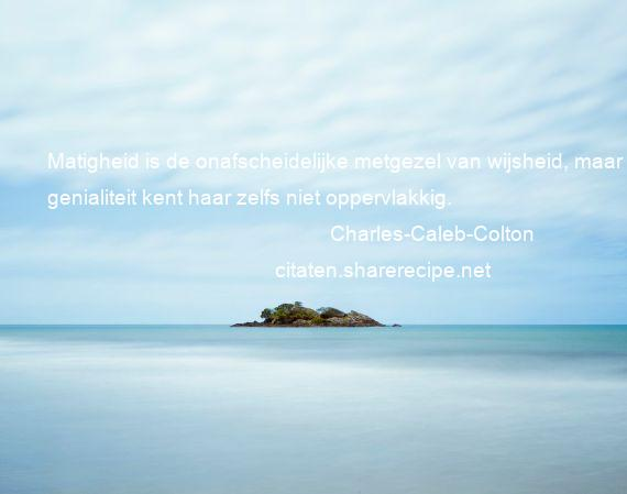 Citaten Afscheid Nemen : Charles caleb colton citaten aforismen citeert de grote