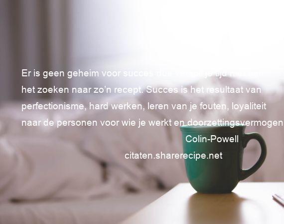 Citaten Voor Succes : Colin powell citaten aforismen citeert de grote
