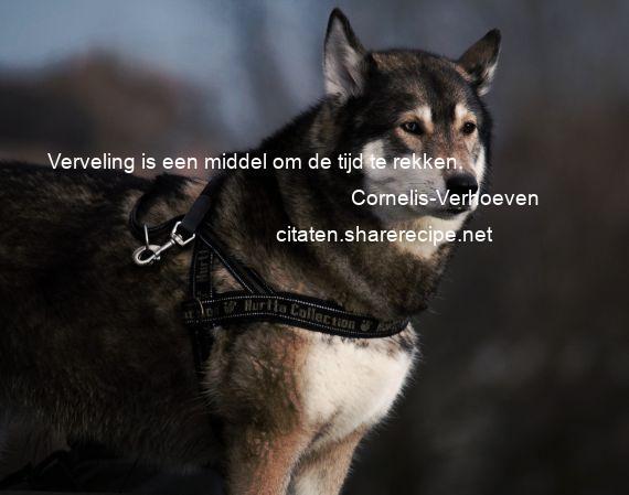Citaten De Tijd : Cornelis verhoeven citaten aforismen citeert de grote