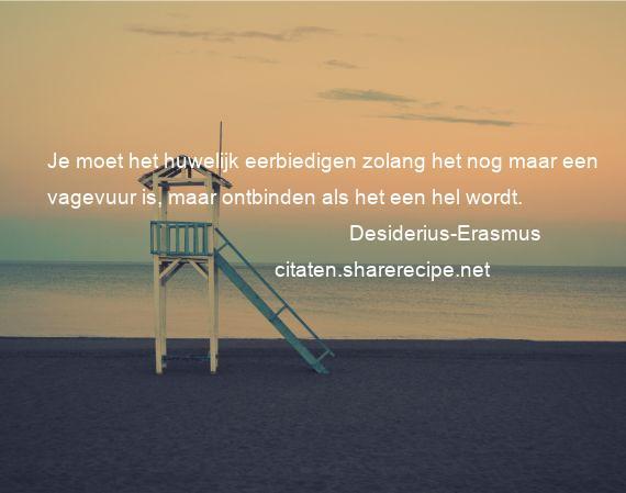 Citaten Leven : Desiderius erasmus citaten aforismen citeert de grote