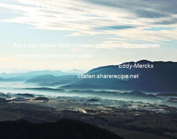 Citaten Over Fietsen : Eddy merckx citaten aforismen citeert de grote gedachten