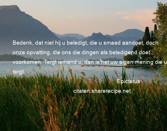 Citaten Uit Een Schitterend Gebrek : Epictetus citaten aforismen citeert de grote gedachten