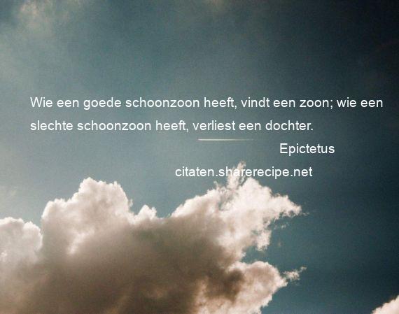 Citaten Zoon Apk : Epictetus citaten aforismen citeert de grote gedachten