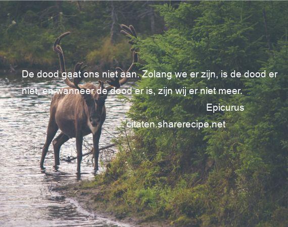 Citaten Over De Dood : Epicurus citaten aforismen citeert de grote gedachten