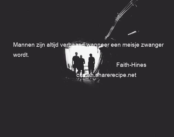 Citaten Over Mannen : Faith hines citaten aforismen citeert de grote gedachten