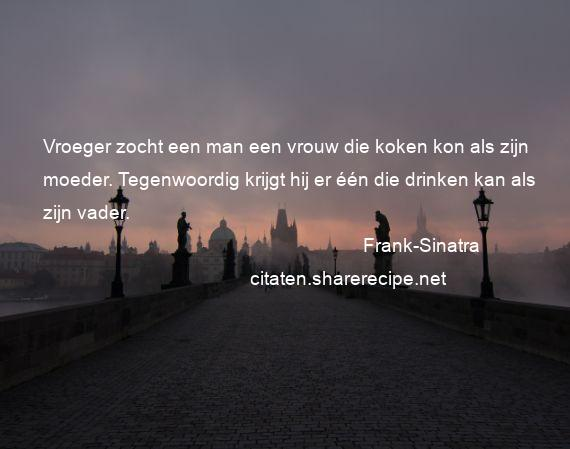 Citaten Voor Vrouwen : Frank sinatra citaten aforismen citeert de grote gedachten