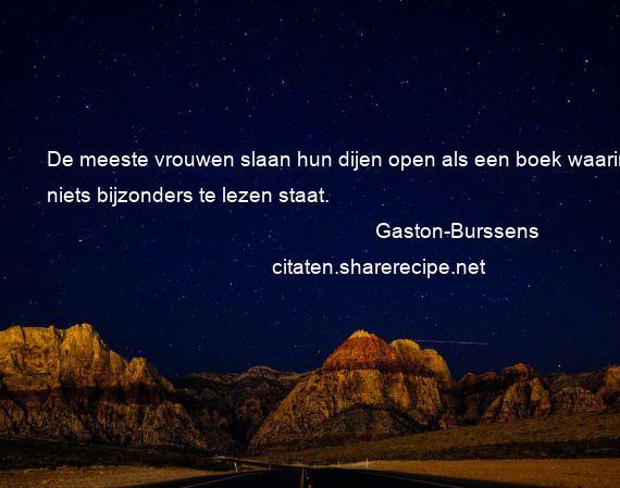 Citaten Lezen : Gaston burssens citaten aforismen citeert de grote