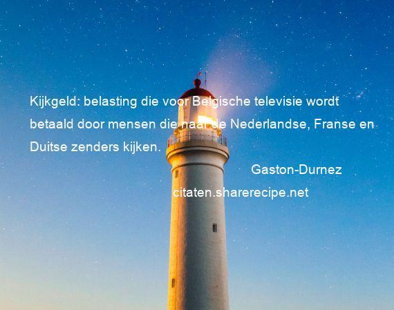 Citaten Weergeven Word : Gaston durnez citaten aforismen citeert de grote gedachten