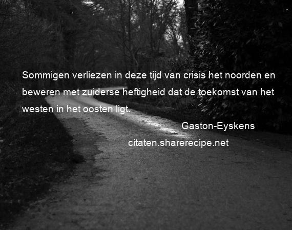 Citaten Toekomst Apk : Gaston eyskens citaten aforismen citeert de grote