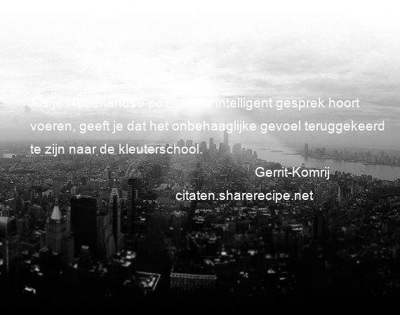 Citaten Bekende Nederlanders : Gerrit komrij citaten aforismen citeert de grote gedachten