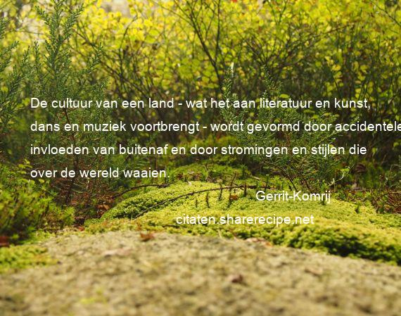 Citaten Over Cultuur : Gerrit komrij citaten aforismen citeert de grote