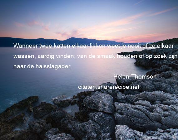 Citaten Zoeken Vinden : Helen thomson citaten aforismen citeert de grote