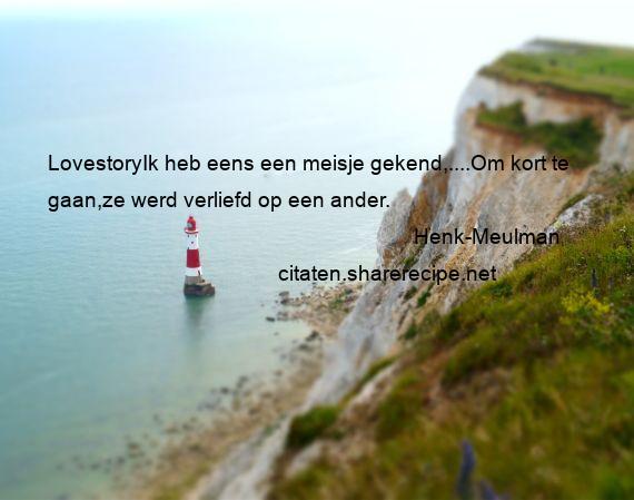 Henk Meulman Lovestoryik Heb Eens Een Meisje Gekendom