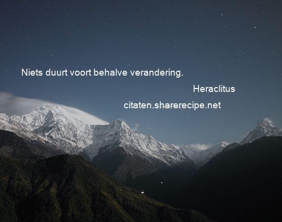 Citaten Over Verandering : Heraclitus citaten aforismen citeert de grote