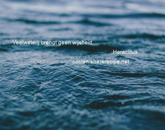Citaten Plato : Heraclitus citaten aforismen citeert de grote