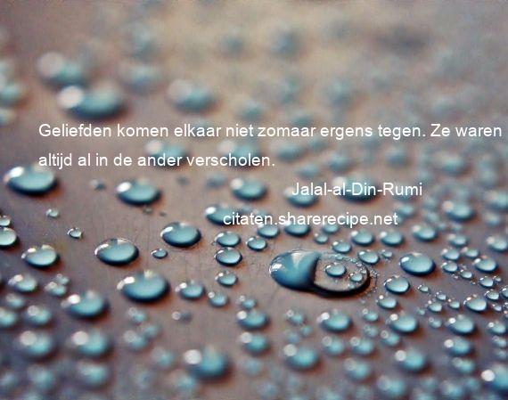 Rumi Citaten Nederlands : Jalal al din rumi citaten aforismen citeert de grote
