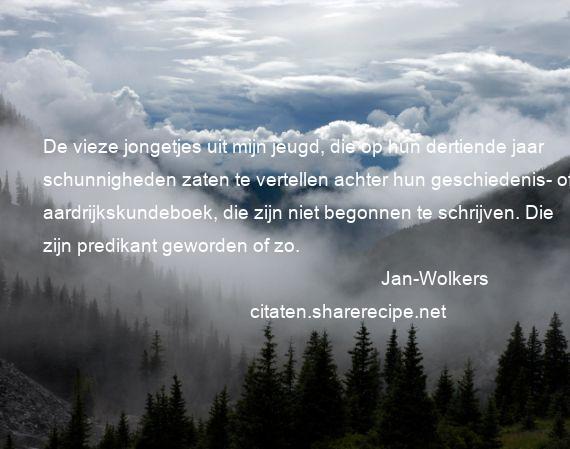 Citaten Uit De Geschiedenis : Jan wolkers citaten aforismen citeert de grote gedachten