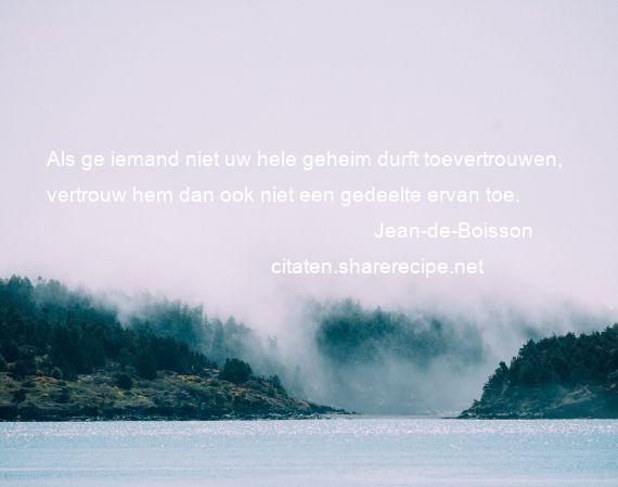 Jean De Boisson Citaten Aforismen Citeert De Grote