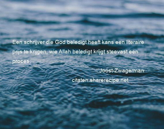 Citaten Uit Literatuur : Joost zwagerman citaten aforismen citeert de grote gedachten