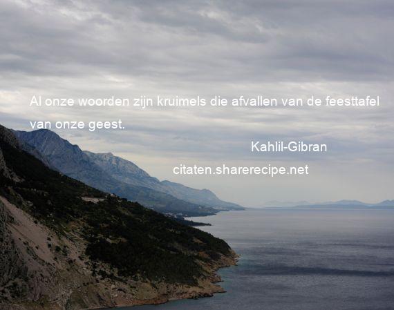 Citaten Kahlil Gibran : Kahlil gibran citaten aforismen citeert de grote