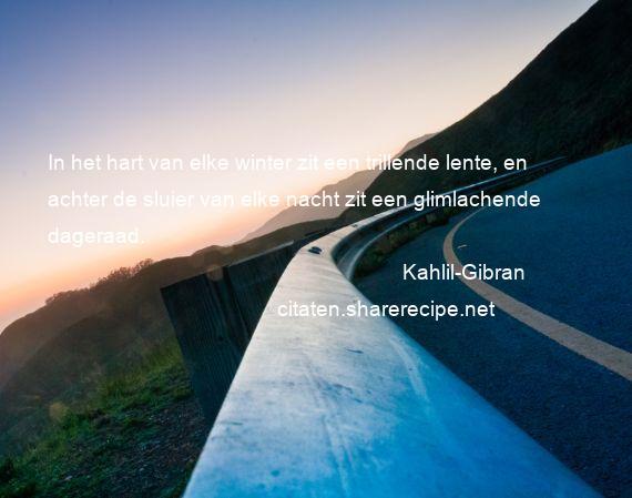 Citaten Kahlil Gibran : Citaten over glimlach aforismen citeert de grote