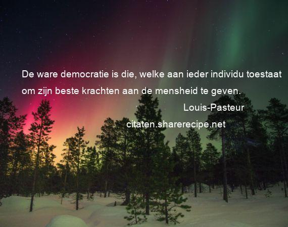 Filosofische Citaten Over Geluk : Louis pasteur citaten aforismen citeert de grote gedachten