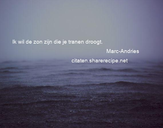 Citaten Over De Zon : Marc andries citaten aforismen citeert de grote