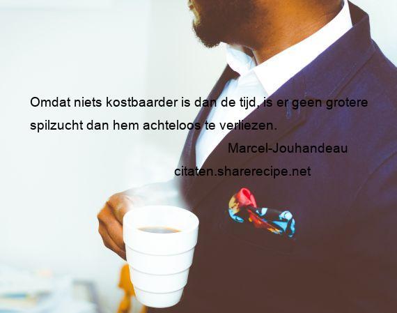 Citaten Tijd Net : Marcel jouhandeau citaten aforismen citeert de grote