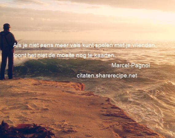 Citaten Over Spelen : Marcel pagnol citaten aforismen citeert de grote gedachten