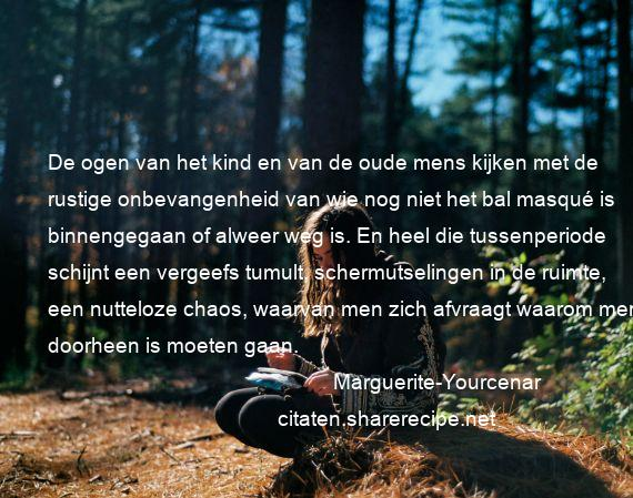 Citaten Orde En Chaos : Marguerite yourcenar citaten aforismen citeert de grote