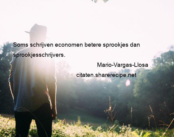 Citaten Uit Sprookjes : Mario vargas llosa citaten aforismen citeert de grote