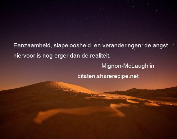 Citaten Angst Ncsu : Mignon mclaughlin citaten aforismen citeert de grote