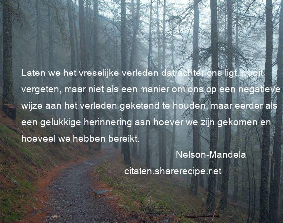 Citaten Nelson Mandela : Nelson mandela citaten aforismen citeert de grote