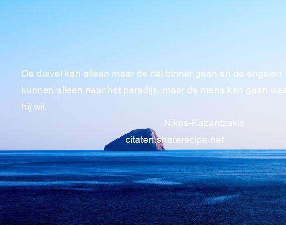 Citaten Over Engelen : Nikos kazantzakis citaten aforismen citeert de grote gedachten