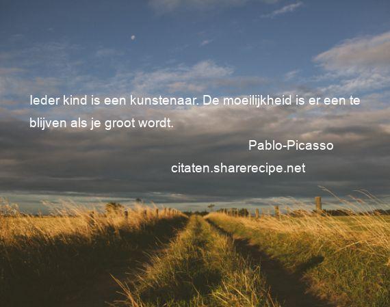Citaten Picasso : Pablo picasso citaten aforismen citeert de grote